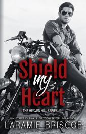 Shield My Heart