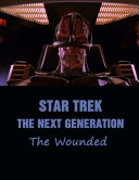 Star Trek - The Next Generation The Wounded