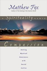 A Spirituality Named Compassion PDF