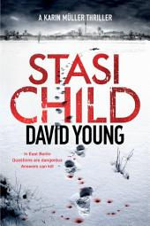 Stasi Child: A Karin Müller Thriller