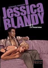 Jessica Blandy - Tome 21 - La Frontière