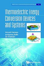 Thermoelectric Energy Conversion Devices And Systems
