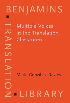 Multiple Voices in the Translation Classroom PDF