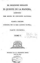 El ingenioso hidalgo d. Quijote de la Mancha: Volumen 1