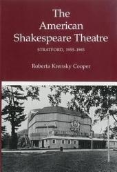 The American Shakespeare Theatre, Stratford 1955-1985
