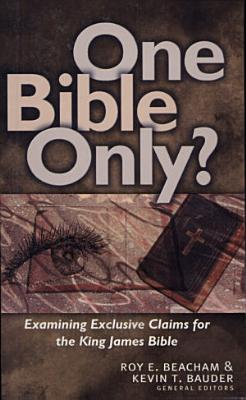 One Bible Only