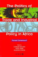The Politics of Trade and Industrial Policy in Africa PDF