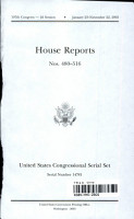 United States Congressional Serial Set  Serial No  14781  House Reports Nos  480 516 PDF