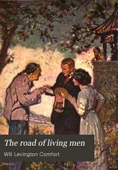The Road of Living Men: A Novel