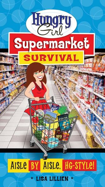 Download Hungry Girl Supermarket Survival Book