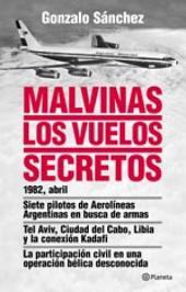 Malvinas. Los vuelos secretos