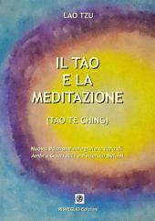 Il Tao e la Meditazione: Tao Te Ching