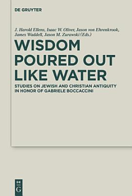Wisdom Poured Out Like Water