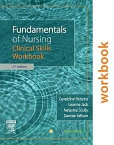 Fundamentals of Nursing  Clinical Skills Workbook PDF