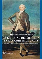 La libertad de imprenta en las Cortes de Cádiz: El largo y dificultoso camino previo a su legalización