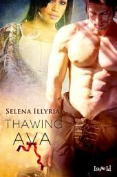 Thawing Ava