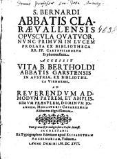 Opuscula quatuor, nunc primum in lucem prolata ...