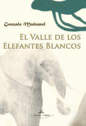 EL VALLE DE LOS ELEFANTES BLANCOS