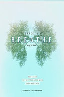 Download Space to Breathe Again Book