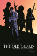 The Old Guard Book Two  Force Multiplied PDF