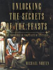 Unlocking the Secrets of the Feasts