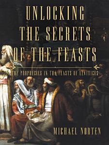 Unlocking the Secrets of the Feasts PDF