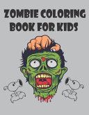 Zombie Coloring Book For Kids