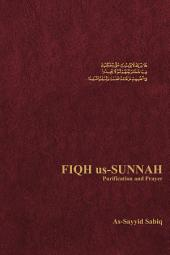 Fiqh Us-Sunnah: Purification and Prayer