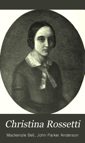 Christina Rossetti: A Biographical and Critical Study