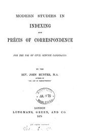 Modern studies in indexing and précis of correspondence