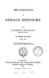 The confessions of Gerald Estcourt: Volume 3