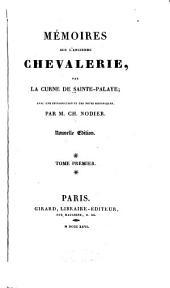Mémoires sur l'ancienne chevalerie: Volume1