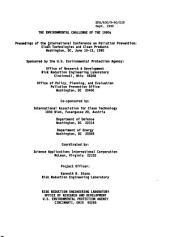 The environmental challenge of the 1990s: proceedings of the International Conference on Pollution Prevention, Clean Technologies and Clean Products, Washington, DC, June 10-13, 1990