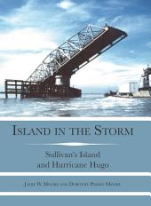 Island in the Storm: Sullivan's Island and Hurricane Hugo