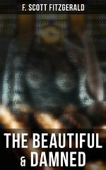 The Beautiful & Damned