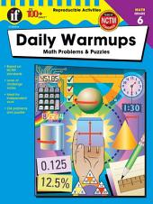 Daily Warmups, Grade 6: Math Problems & Puzzles