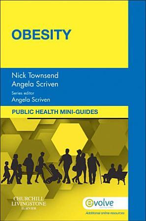 Public Health Mini Guides  Obesity E Book PDF