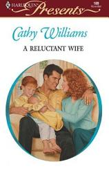A Reluctant Wife