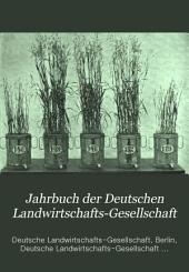 Jahrbuch der Deutschen Landwirtschafts-Gesellschaft: Band 10