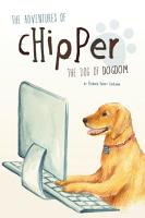 The Adventures of Chipper  The Dog of Dogdom PDF