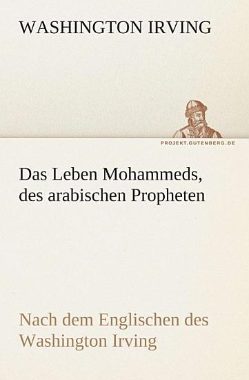 Das Leben Mohammeds  des arabischen Propheten PDF