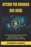 Bitcoin For Dummies 2021 Guide