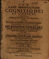 Radix immortalitatis cognitio dei et Christi, ex Joh. XVII, 3. dissertatione philologico-theologica ostensa