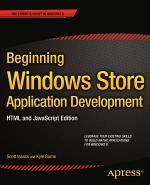 Beginning Windows Store Application Development – HTML and JavaScript Edition