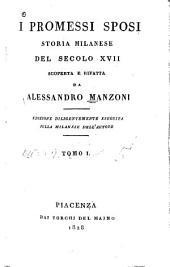 I promessi sposi: storia milanese del secolo xvii. Ed. eseguita sulla milanese dell'autore, Volumi 1-3