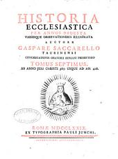 Historia ecclesiastica per annos digesta: Volume 7