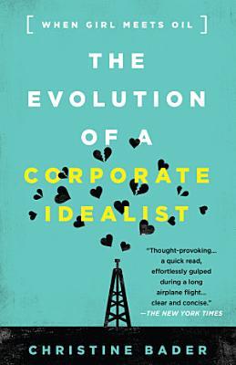 Evolution of a Corporate Idealist PDF