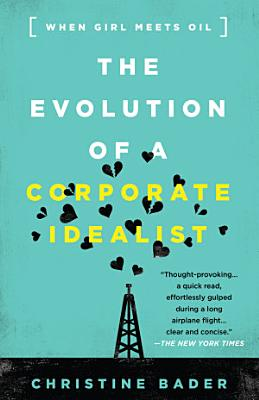 Evolution of a Corporate Idealist