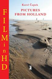 Pictures from Holland: Enhanced Version