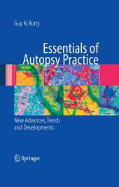 Essentials of Autopsy Practice: New Advances, Trends and Developments